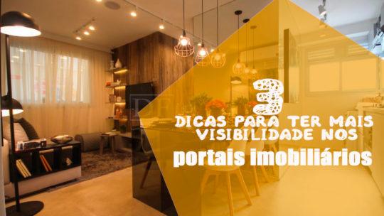 3 dicas para ter mais visibilidade nos portais imobiliários