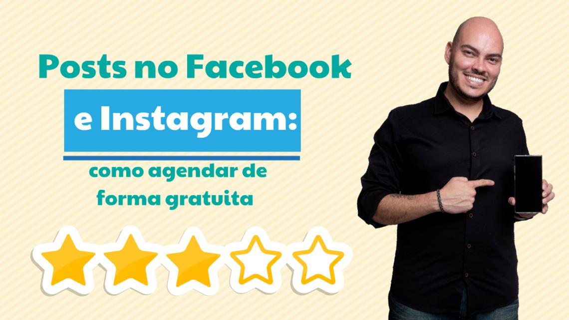 Posts no Facebook e Instagram: como agendar de forma gratuita
